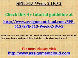 SPE 513 Week 2 DQ 2