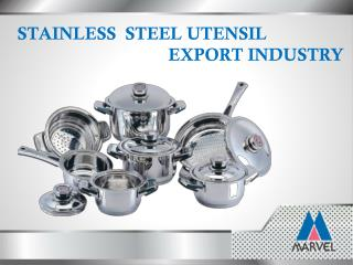 Marvel India-  Leading stainless steel products manufacturer and Exporter