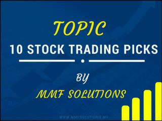 10 Stock trading Picks to apply in KLSE Stock Market