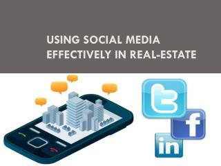 Using Social Media Effectively in Real-Estate