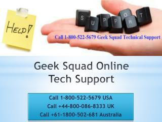 Call 1-800-522-5679 Geek Squad Tech Support Number