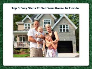 Top 3 Easy Steps To Sell Your House In Florida