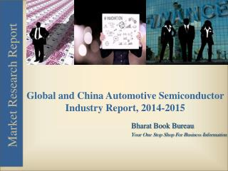 Global and China Automotive Semiconductor Industry Report, 2014-2015