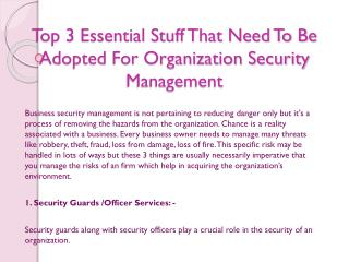 Top 3 Essential Stuff That Need To Be Adopted For Organization Security Management