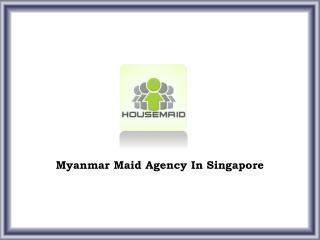 Myanmar Maids
