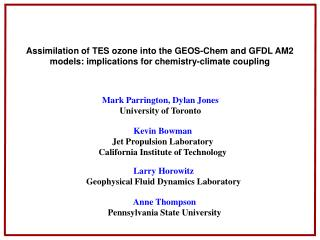 Assimilation of TES ozone into the GEOS-Chem and GFDL AM2 models: implications for chemistry-climate coupling