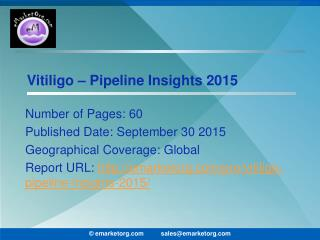 Vitiligo Pipeline Comprehensive assay of competitor pipeline molecules and technology report