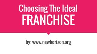 Choosing The Right Franchise For You