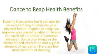 Dance to reap health benefits
