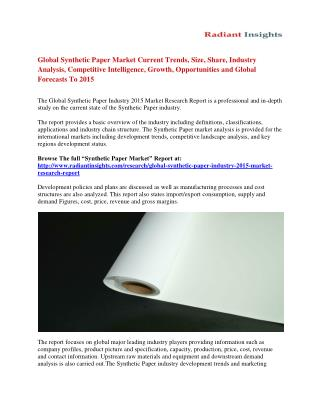Global Synthetic Paper Market Share, Analysis and Forecasts Report To 2015
