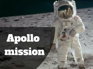 Apollo mission.