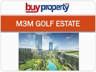 M3M Golf Estate Gurgaon - Luxury Homes