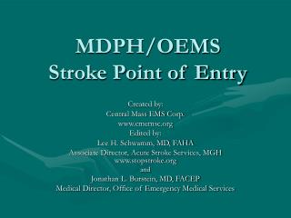MDPH/OEMS Stroke Point of Entry