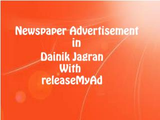 Book Dainik Jagran classified ads online with releaseMyAd.