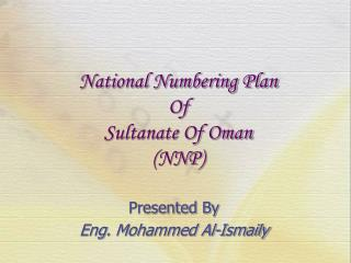 National Numbering Plan Of  Sultanate Of Oman (NNP)