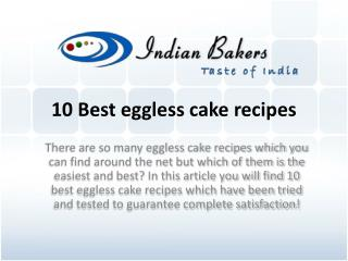 10 Best Eggless Cake Recipes