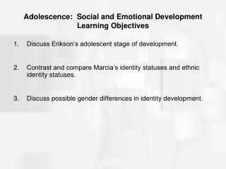 Adolescence:  Social and Emotional Development Learning Objectives