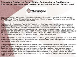 Thermodyne Foodservice Passes EPA 202 Testing Allowing Food Warming Equipment to be used without the Need for an Overhea