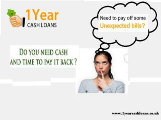 A Convenient Financial Option To Fix All Sudden Cash Needs With 1 Year Cash Loans
