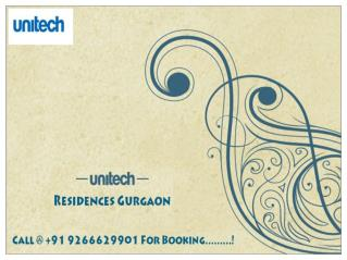 Unitech Residences Gurgaon @ 9266629901