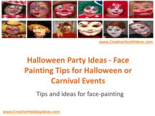 Halloween Party Ideas - Face Painting Tips for Halloween or Carnival Events
