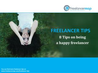 8 Tips on being a happy freelancer