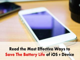 Read the Top 7 Battery Saving Tips for Your iOS 9 Device