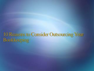 Bookkeeping Outsourcing Services, Online Accounting