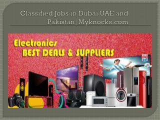 Classified Jobs in Dubai UAE and Pakistan |myknocks.com