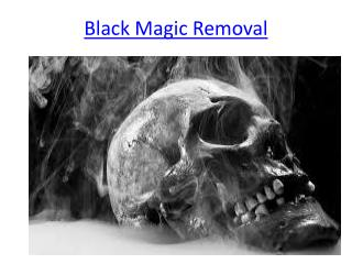Black magic removal and for love