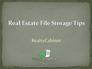 Real Estate File Storage Tips