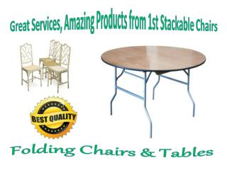 Great Services, Amazing Products from 1st Stackable Chairs