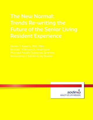 The New Normal- Trends Re-writing the Future of the Senior Living Resident Experience