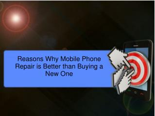 Reasons Why Mobile Phone Repair is Better than Buying a New One