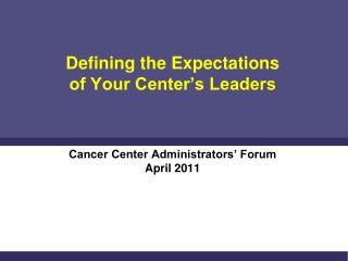 Defining the Expectations of Your Center's Leaders