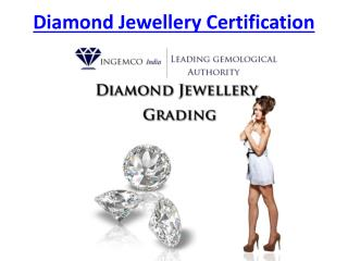 Diamond Jewellery Certification