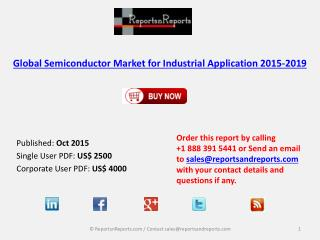 Global Semiconductor Market for Industrial Application 2015-2019