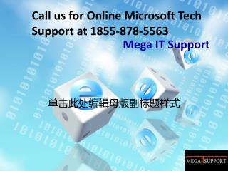 Microsoft online services technical support at toll free 1-888-224-3943