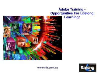 Adobe Training - Opportunities For Lifelong Learning!