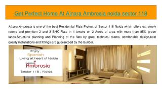 Get Perfect Home At Ajnara Ambrosia noida sector 118