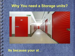 Tips if you need a self storage in Westvalley