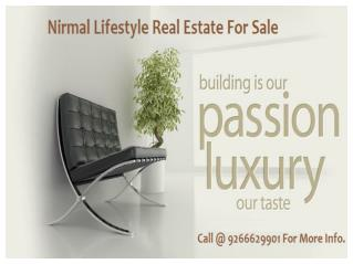 Nirmal Lifestyle Real Estate For Sale Call @ 9266629901