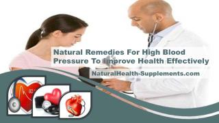 Natural Remedies For High Blood Pressure To Improve Health Effectively