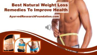 Best Natural Weight Loss Remedies To Improve Health
