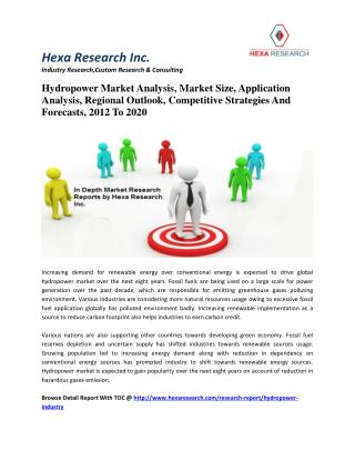 Hydropower Market Analysis, Market Size, Application Analysis, Regional Outlook, Competitive Strategies And Forecasts, 2