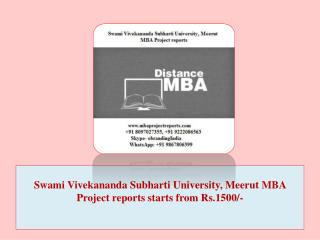 Swami Vivekananda Subharti University, Meerut MBA Project reports starts from Rs.1500/-