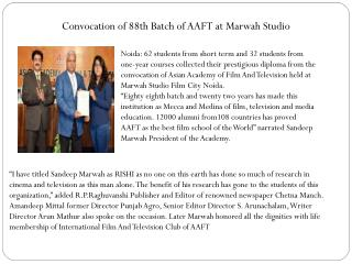 Convocation of 88th Batch of AAFT at Marwah Studio