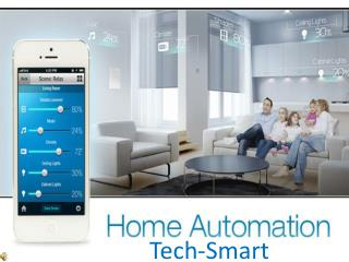 Home Automation | Smart Home System| Tech-Smart