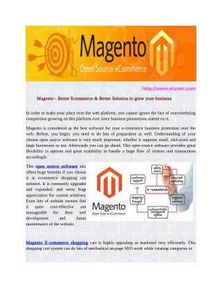 Magento - Better Ecommerce & Better Solution to grow your business