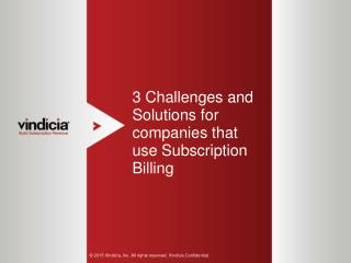3 Challenges & Solutions for Companies that use Subscription Billing